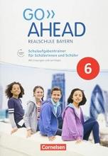 Berwick, Gwen,   Thorne, Sydney Go Ahead 6. Jahrgangsstufe - Ausgabe für Realschulen in Bayern - Schulaufgabentrainer
