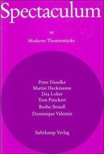 Spectaculum 76. Sechs moderne Theaterstücke und Materialien