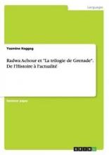 Haggag, Yasmine Radwa Achour et