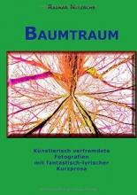 Nitzsche, Rainar Baumtraum