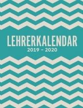 Laura Meier Lehrerkalender 2019-2020 und Lehrerplaner 2019-2020 Schulplaner f r die Unterrichtsvorbereitung f r das neue Schuljahr - Kalender, Planer, Timer und Organizer - Ein Planer ideal als Lehrer-Geschenk