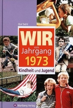 Dellit, Olaf Wir vom Jahrgang 1973 - Kindheit und Jugend