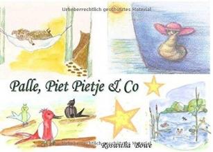 Bowe, Roswitha Palle, Piet Pietje & Co