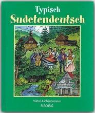 Aschenbrenner, Viktor Typisch Sudetendeutsch