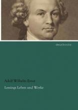 Ernst, Adolf Wilhelm Lessings Leben und Werke