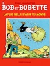 Willy  Vandersteen Bob et Bobette La Plus belle statu du monde