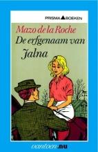 Roche, M. de la Erfgenaam van Jalna