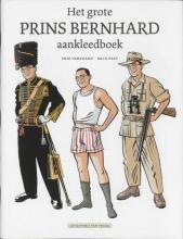 Mick Peet Erik Varekamp, Het grote prins Bernhard aankleedboek