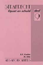 M. Otte B.F. Keulen, Opzet en schuld