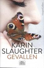 Karin Slaughter , Gevallen