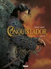 Xavier,,Philippe/ Dufaux,,Jean Conquistador 04