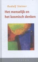 Rudolf Steiner , Het menselijk en het kosmisch denken