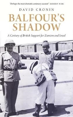 David Cronin,Balfour`s Shadow
