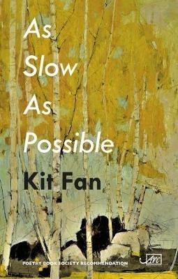 Kit Fan,As Slow As Possible