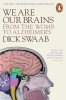 Swaab, Dick, We Are Our Brains