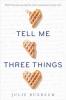J. Buxbaum, Tell Me Three Things