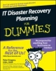 Gregory, Peter, Rothstein, Philip Jan, IT Disaster Recovery Planning For