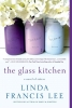 Lee, Linda Francis, The Glass Kitchen
