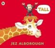 Alborough, Jez, Tall