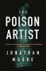 Moore Jonathan, Poison Artist