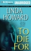 Howard, Linda, To Die For