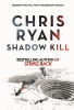 Ryan Chris, Shadow Kill