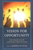 Martha M Ellis, Vision for Opportunity