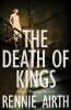 Airth Rennie, Death of Kings