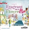 , Fragrant as a Flower