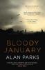 Parks, Alan, Bloody January