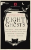 , Eight Ghosts