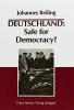 Reiling, Johannes, DEUTSCHLAND: Safe for Democracy?
