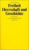 Günther, Horst, Freiheit, Herrschaft und Geschichte