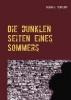 Klaus-J Teutloff, Die dunklen Seiten eines Sommers