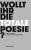 Hans Sleutelaar, Wollt Ihr die totale Poesie?