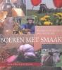 Jacob de Hoop en Ytsen Kooistra, Boeren met smaak