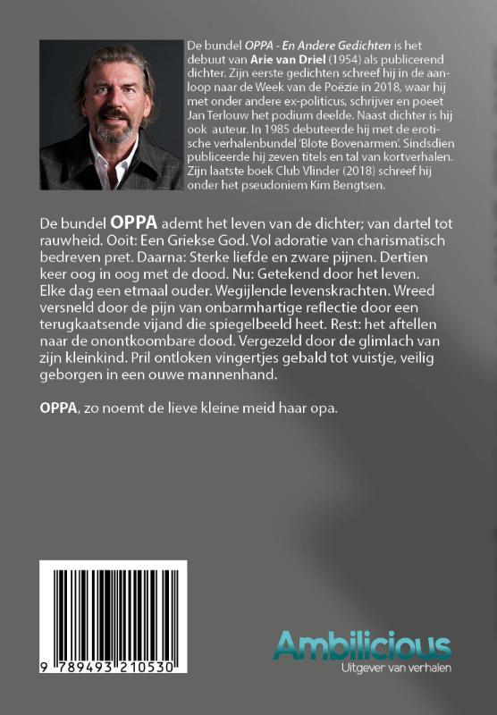 Arie van Driel,Oppa