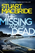 Stuart MacBride The Missing and the Dead
