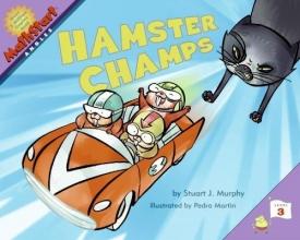 Murphy, Stuart J. Hamster Champs