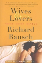 Bausch, Richard Wives & Lovers