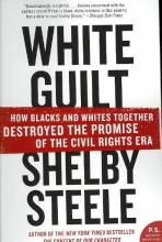 Steele, Shelby White Guilt