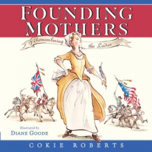 Roberts, Cokie Founding Mothers