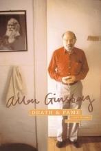 Ginsberg, Allen Death & Fame