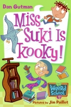 Gutman, Dan Miss Suki Is Kooky!