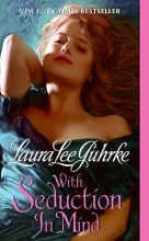 Guhrke, Laura Lee With Seduction in Mind