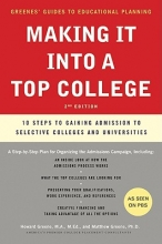 Greene, Howard Making It Into a Top College, 2nd Edition