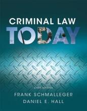 Schmalleger, Frank, Ph.D.,   Hall, Daniel E. Criminal Law Today