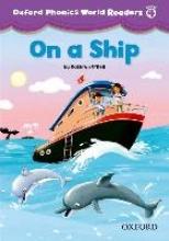 Oxford Phonics World 4 Reader: On a Ship