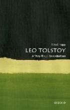 Liza Knapp Leo Tolstoy: A Very Short Introduction