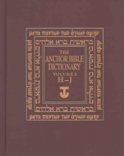David Noel Freedman The Anchor Yale Bible Dictionary, H-J